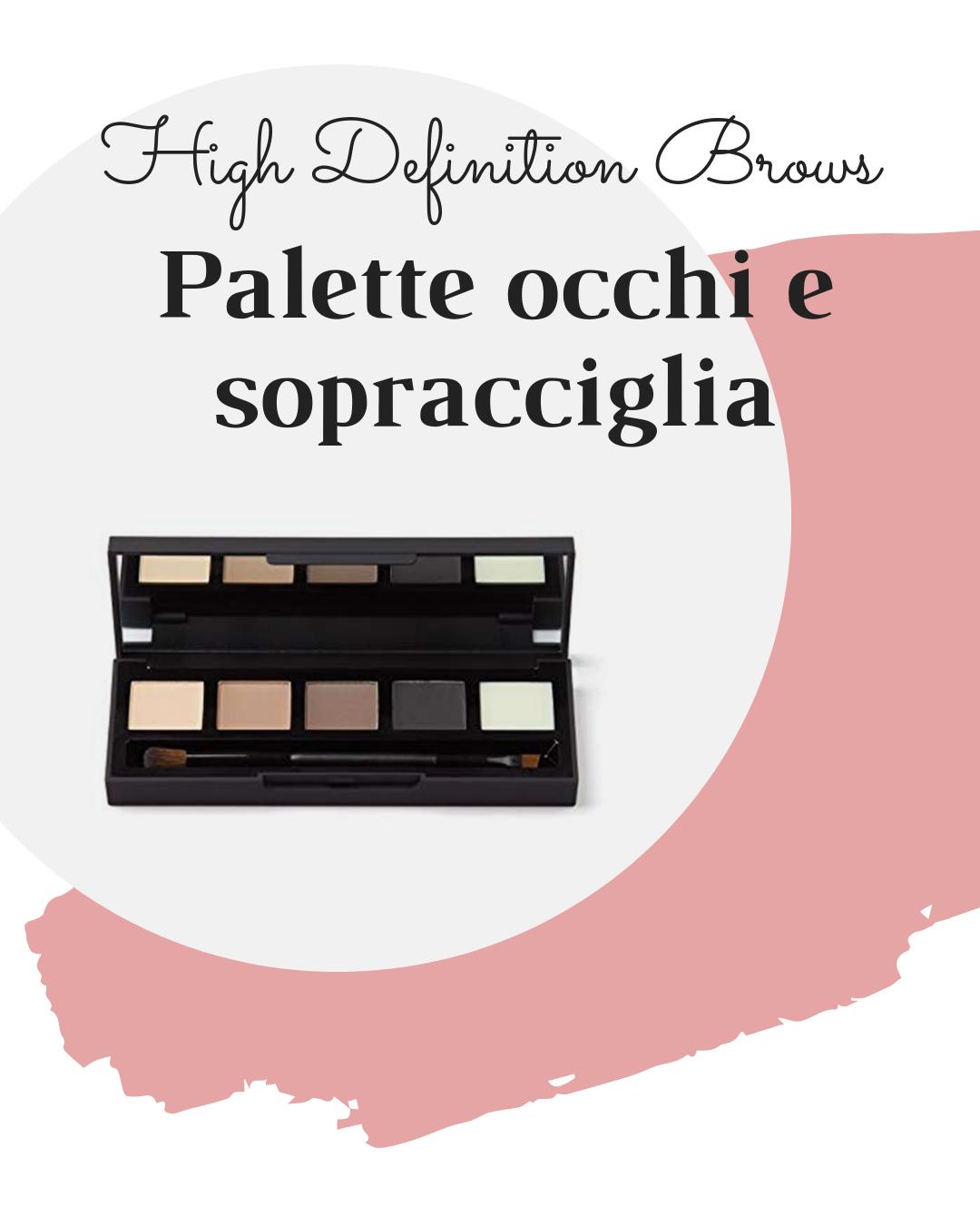 High Definition Brows Palette occhi e sopracciglia